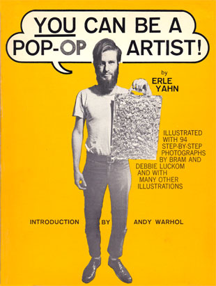 We thought we passed this guy on the way in. The 1966 cover of You Can be a Pop-Op Artist.