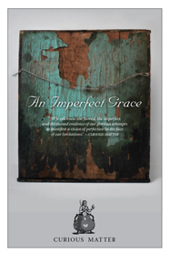 An Imperfect Grace